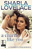 A Charm Like You (Charmed in Texas Book 5) (English Edition)