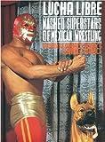 Image de Espectacular De Lucha Libre/wrestling Spectacular