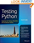 Testing Python: Applying Unit Testing...
