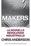 Makers: La nouvelle révolution industrielle (VILLAGE MONDIAL)