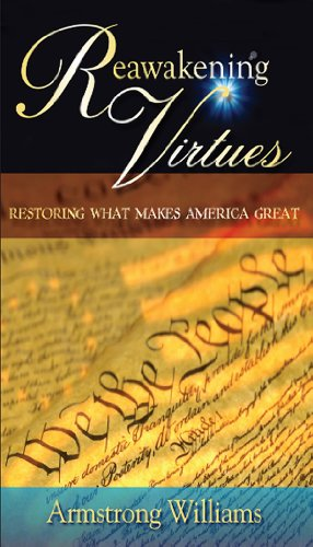 Reawakening Virtues: Restoring What Makes America Great