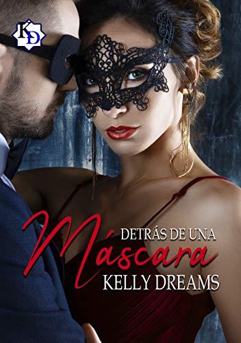 Detrás de una máscara de Kelly Dreams