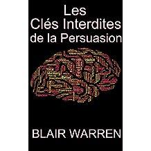 Résumé et Analyse FR Forbidden Keys to Persuasion : Les Clés Interdites de la Persuasion (Oui Cash Copy ! t. 17)