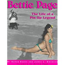 Bettie Page: The Life of a Pin-Up Legend by James L. Swanson (1998-03-24)