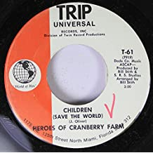 Heroes Of Cranberry Farm 45 RPM Children (Save The World) / Christians (Back In The Arena)