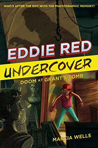 Marcia Wells (Eddie Red Undercover: Doom at Grant's Tomb (English Edition))