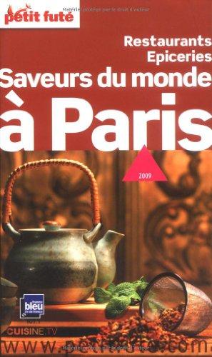 Petit Futé Saveurs du monde à Paris por Claire Delbos