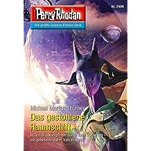 "Perry Rhodan 2906: Das gestohlene Raumschiff (Heftroman): Perry Rhodan-Zyklus ""Genesis"" (Perry Rhodan-Erstauflage)"