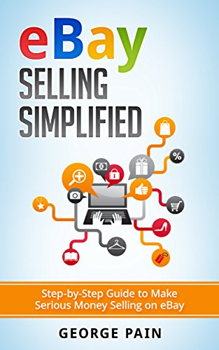 ied: Step-by-Step Guide to Make Serious Money Selling on eBay (Ebay, Private Label Selling of Garage Safe and Thrifty Store Items as ... and Etsy Items Book 1) (English Edition) (Ebay Gift Card Online)