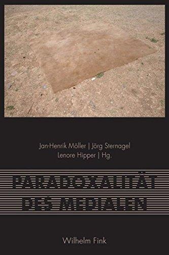 Paradoxalität des Medialen. by Jan-Henrik Möller (2013-08-14)