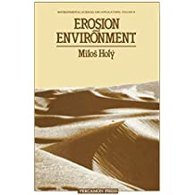 Erosion and Environment: Environmental Sciences and Applications