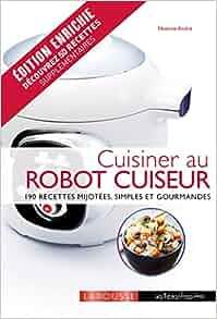 Cuisiner au robot cuiseur no mie andr livres for Livre cuisiner au robot cuiseur