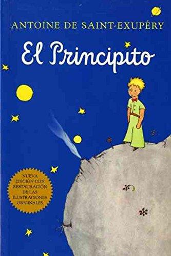 [(El Principito (Spanish))] [By (author) Antoine de Saint-Exupery ] published on (September,...