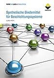 Synthetische Bindemittel für Beschichtungssysteme (FARBE UND LACK // BIBLIOTHEK)