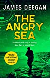 The Angry Sea: The gripping new international, military thriller from the ex-SAS author of ONCE A PILGRIM (John Carr, Book 2)