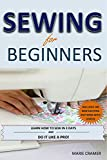 #10: Sewing for Beginners: Learn How to Sew In 3 Days With 100 New Exciting Patterns (Includes Videos!): First time Sewing Guide for Beginners