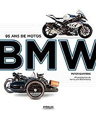 95 ans de motos BMW par  Henry von Wartenbert