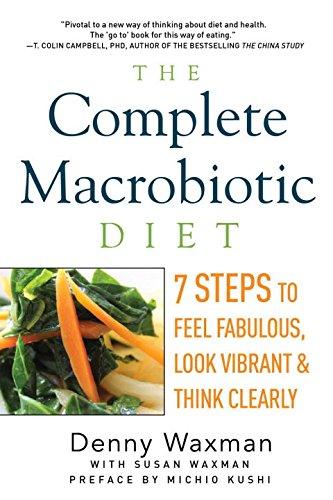 Complete Macrobiotic Diet