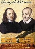 Sur la piste des écrivains Corneille / Ronsard