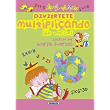 Divi??rtete multiplicando en verso! / Have fun multiplying in verse (Spanish Edition) by Gloria Fuertes (2012-06-30)
