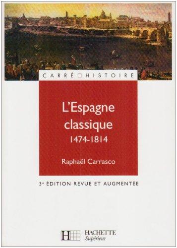 L'Espagne classique 1474-1814