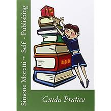 Self-publishing: guida pratica