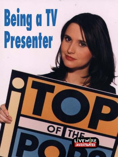 Livewire Investigates: Being a TV Presenter