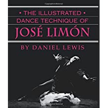 The Illustrated Dance Technique of Jose Limon