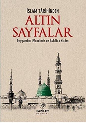 Islam Tarihinden Altin Sayfalar