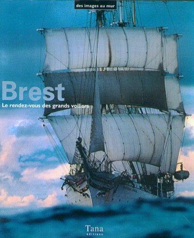 Coffret Brest : le rendez-vous des grands voiliers
