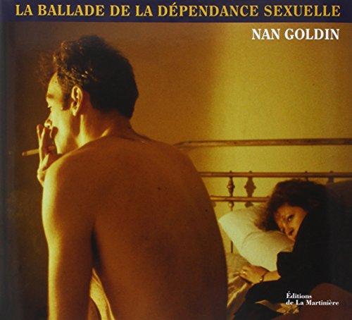 La ballade de la dépendance sexuelle