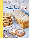 Glutenfreies Brot - Rezepte für gesunden