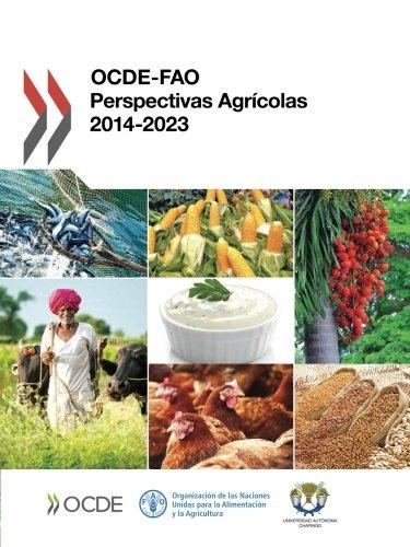 Descargar Libro OCDE-FAO Perspectivas Agrícolas 2014: Volume 2014 de OECD