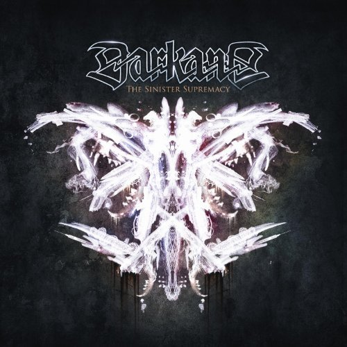 The Sinister Supremacy by Darkane (2013-08-03)