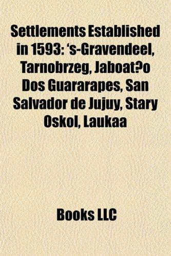 settlements-established-in-1593-s-gravendeel-tarnobrzeg-jaboat-o-dos-guararapes-san-salvador-de-juju