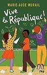 Vive la République ! par Murail