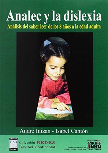 ANALEC Y LA DISLEXIA +CUADERNO A1 B1 A2 B2 A3 B3