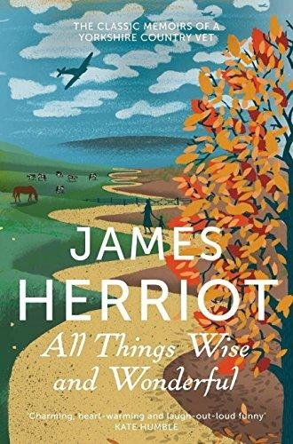 All Things Wise and Wonderful [Paperback] [Jan 01, 2012] James Herriot