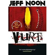 Vurt by Jeff Noon (2014-04-10)