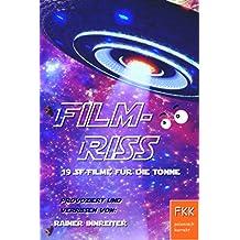 Filmriss - 19 SF-Filme für die Tonne
