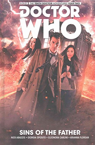 [Doctor Who: The Tenth Doctor: Sins of the Father Volume 6] (By (author) Nick Abadzis , By (artist) Giorgia Sposito) [published: February, 2017]
