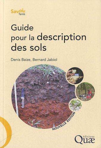 Guide pour la description des sols: 2ème édition.