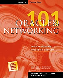 Oracle8i Networking 101