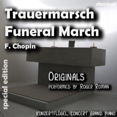 Funeral March , Trauermarsch (feat. Roger Roman)