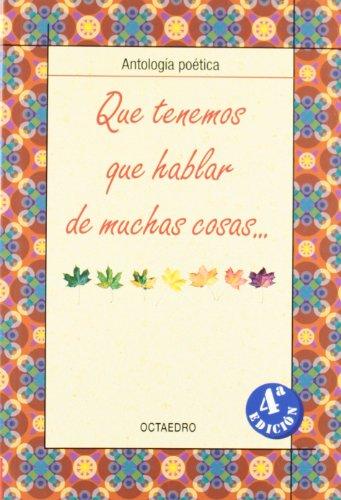 Que tenemos que hablar de muchas cosas.: Antología poética (Biblioteca Básica) - 9788480637794