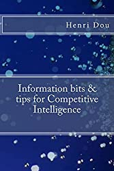 Information bits and tips for Competitive Intelligence (English Edition)