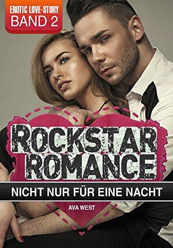 Rockstar Romance - Band 2: Nicht nur für eine Nacht