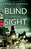 Blind Sight: Thriller von Carol O'Connell