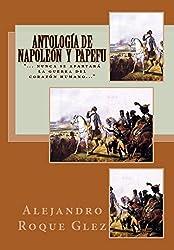 Antología de Napoleón y Papefu. (Spanish Edition)