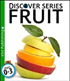 Fruit (Discover Series) (English Edition)